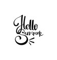 hello summer hand drawn lettering isolated on vector image vector image