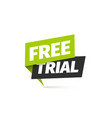 free trial isolated icon paper sign on vector image vector image