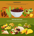 ingredients mexican fastfood banners vector image