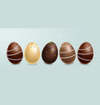 chocolate eggs set realistic milk vector image vector image
