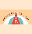 happy fathers day banner funny dad cartoon vector image vector image