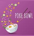 hawaiian poke salmon bowl with greens vector image vector image