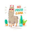 cool alpaca lettering quote with no prob llama vector image vector image