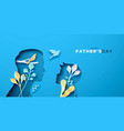happy fathers day papercut card dad with son vector image