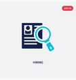 two color hiring icon from human resources vector image