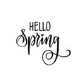 hello spring seasonal greetings hand drawn vector image vector image