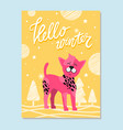 hello winter poster with spotted pink dog symbol vector image