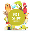 pet shop frame background vector image vector image