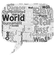 Stars Who Play Poker text background wordcloud vector image vector image