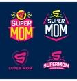 Super mom emblem vector image vector image