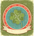 Clover label on grunge old paper background with vector image vector image
