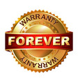 forever warranty golden label with ribbon vector image vector image