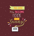 no one become poor from giving quotes poster vector image vector image