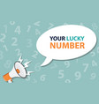 your lucky number quote sing board with vector image vector image