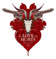 banner with pistols on the theme of love hurts vector image