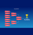 decoration of playoffs schedule template on blue vector image vector image