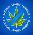 marijuana smoking prohibited icon on blue vector image vector image