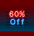 neon frame 60 off text banner night sign board vector image vector image