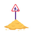pile of sand with sign warning of construction or vector image vector image