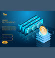 process of mining the bitcoin cryptocurrency vector image vector image