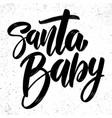 santa balettering phrase for postcard banner vector image