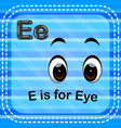 flashcard letter e is for eye vector image vector image