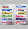 lower third template set tv banners and bars vector image vector image
