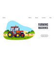 modern tractor in field flat style vector image