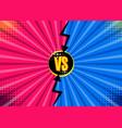 versus vs letters fight backgrounds in flat comics vector image