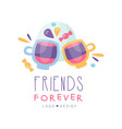 friends forever logo design happy friendship day vector image