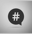 hashtag in circle icon isolated on grey background vector image vector image