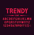 modern and trendy font geometric alphabet and vector image vector image
