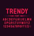 modern and trendy font geometric alphabet vector image