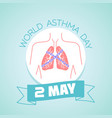 2 may asthma day vector image vector image