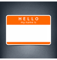 Blank name tag sticker HELLO vector image vector image