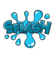 comic splash water speech bubble cloud explode vector image