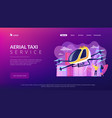 aerial taxi service concept landing page vector image vector image