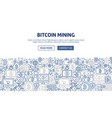 bitcoin mining banner design vector image vector image