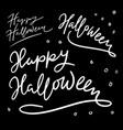 halloween trick or treat hand written typography vector image