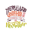 lettering composition about november vector image vector image