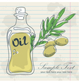 Olive oil in a bottle and a branch of olives vector image vector image