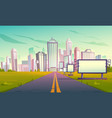 road to city with billboards perspective view vector image