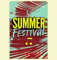 summer festival typographic grunge vintage poster vector image vector image
