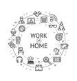 work at home signs round design template thin line vector image vector image