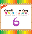 Kids playing with the number 6 vector image vector image