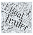 Buying A Boat Trailer Word Cloud Concept vector image vector image
