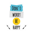 card with lettering dont worry be happy vector image vector image