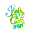 Happy easter watercolor painted colored stylized vector image vector image