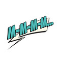 mmm comic word vector image