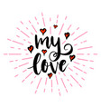 my love lettering with hearts vector image vector image